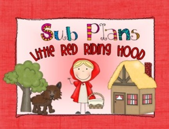 Sub Plans - Little Red Riding Hood