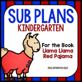 Sub Plans for Kindergarten - Llama Llama Red Pajama