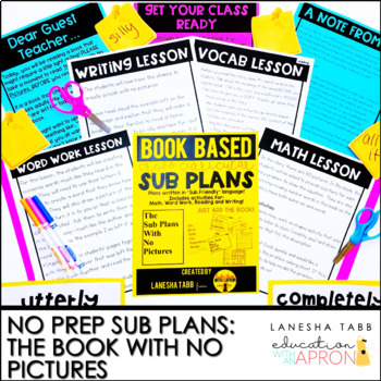 Sub Plans -NO PREP The Book With No Pictures