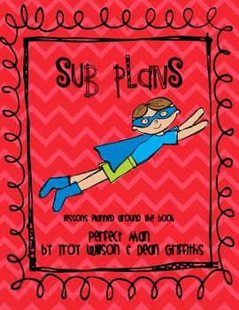 Sub Plans: Perfect Man by Troy Wilson and Dean Griffiths