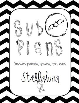 Sub Plans: Stellaluna by Janell Cannon