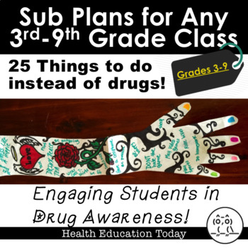 Sub Plans for Any Elementary Class 3rd-5th: 25 Things to Do Instead of Drugs!
