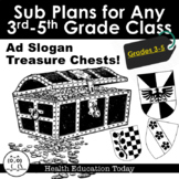 Sub Plans for Any Elementary Class 3rd-5th: Ad Slogan Treasure Chests!!