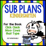 Sub Plans for Kindergarten - Click Clack Moo