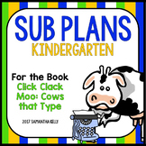 Sub Plans for Kindergarten - Click Clack Moo