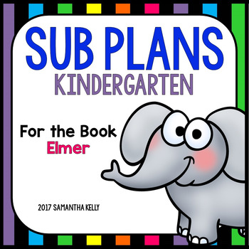 Sub Plans for Kindergarten - Elmer
