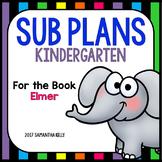Sub Plans for Kindergarten | Elmer