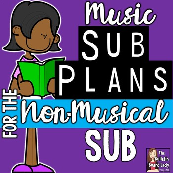 Sub Plans for the Non-Musical Sub - Children's Book Based