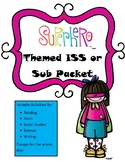 Sub Packet or ISS Work Packet Superhero Themed Activities 4 All Subjects All Day