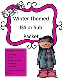 Sub Plans or ISS Work Packet: Winter Themed Activities for All Subjects All Day