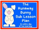 Sub Plans with The Runaway Bunny