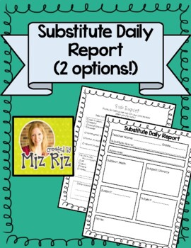 Substitute Report- Quick and Easy to Use!