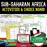 Sub Saharan Africa Activities, Choice Board, Print & Digital, Google