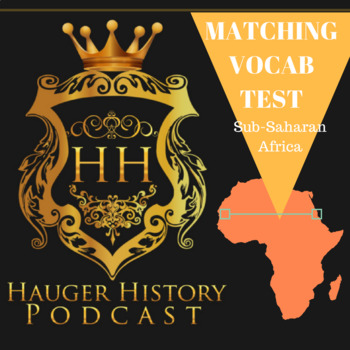 Sub-Saharan Africa Matching Vocabulary Terms and Extra Detail Test