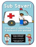 Sub Saver! - Emergency Sub Plans - A Weekend with Wendell