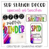 Sub Station Decor - SPED Teacher