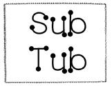 Sub Tub!