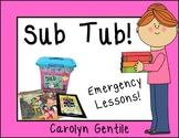 Sub Tub!  Emergency Plans