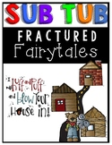 Sub Tub Fractured Fairy Tales {Includes EDITABLE Pieces}