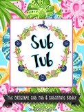 Sub Tub & Substitute Binder Resources!