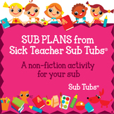 Sub Plans: A Non-fiction Activity for Your Sub Tub