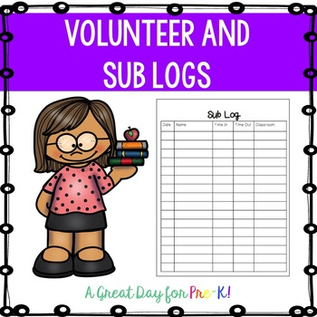 Sub and Volunteer Log Forms