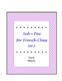 Sub * Pac for French Class Set 2