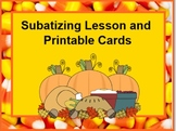 Subatizing Lesson and Printable Cards - Autumn Theme
