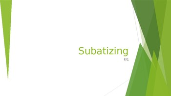 Subatizing - Recognising  a small group of objects without counting.