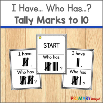 Subitize: I Have... Who Has...? Tally Marks to 10