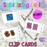 Number Sense Subitizing to 10 Math Rotations Clip Cards
