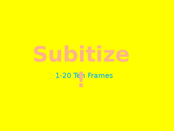 Subitize with 10 Frames 0-20