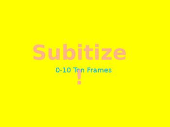 Subitize with Ten Frames 0-10