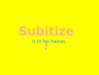 Subitize with Ten Frames 0-10