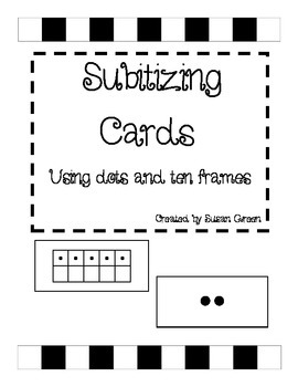 Subitizing Cards with dots and ten frames (self-checking)