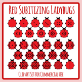 Subitizing Dot Lady Bugs Red Insect / Animal Math Clip Art Set Commercial Use