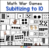 Subitizing Number Sense to 10 War Game with Ten Frames and Dice