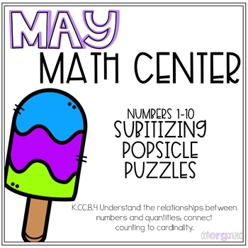 Subitizing Popsicle Puzzles Numbers 1-10 Kindergarten May Math Center