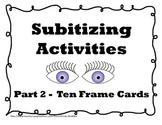 Subitizing Ten Frame Dot Cards
