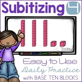 Subitizing with Base Ten Blocks