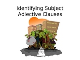 Subject Adjective Clauses PPT