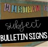 Subject Bulletin Signs