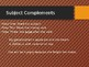 Subject Complements PowerPoint (Editable)