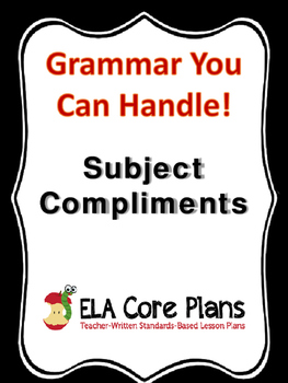 Subject Compliments ~ What Are They? Teach, Practice, Quiz!