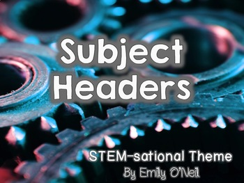 Subject Headers (STEM-sational Theme)