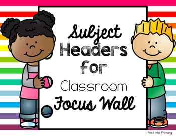 Subject Headers for Focus Wall