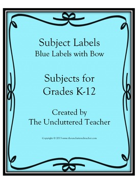 Subject Labels K-12 (Blue w/Bow) created by The Uncluttere