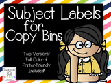EDITABLE Subject Labels for Copy Bins!