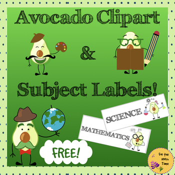 Subject Labels with Cute Avocado Clipart for Your Classroom Schedule!