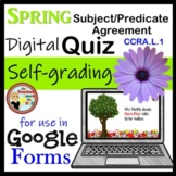 Subject Predicate Agreement Google Forms Quiz Spring Themed